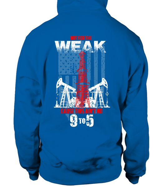 This Is Oilfield and Its Not For The Weak Shirt - Giggle Rich - 18