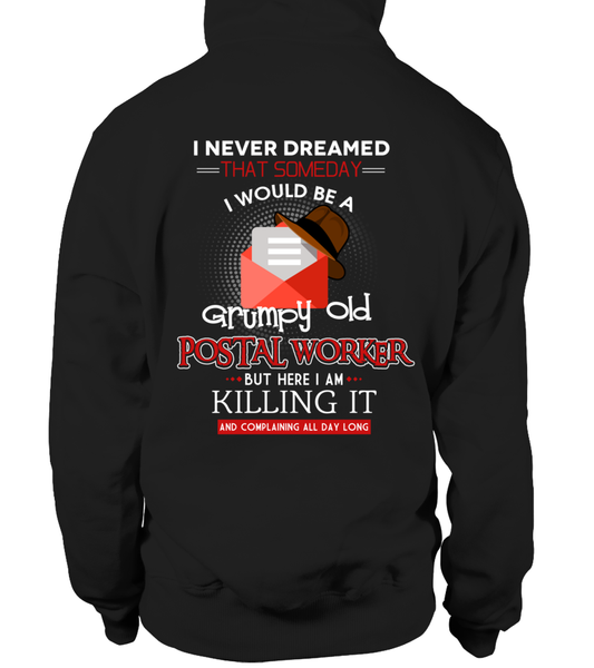 Grumpy Old Postal Worker & Killing It Shirt - Giggle Rich - 12