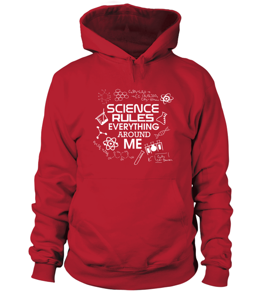 Science Rules Everything Around Me Shirt - Giggle Rich - 5
