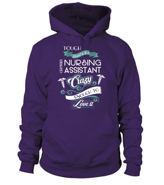 Tough Enough To Be A Certified Nursing Assistant Shirt - Giggle Rich - 6