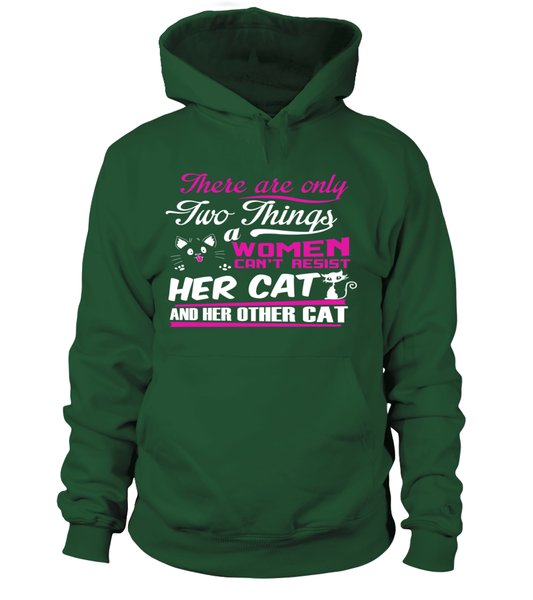 There Are Only Two Things Women Can't Resist Her Cat And Her Other Cat