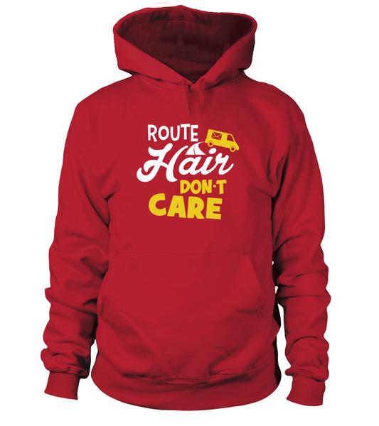 Route Hairs But Postal Workers Don't Care Shirt - Giggle Rich - 9