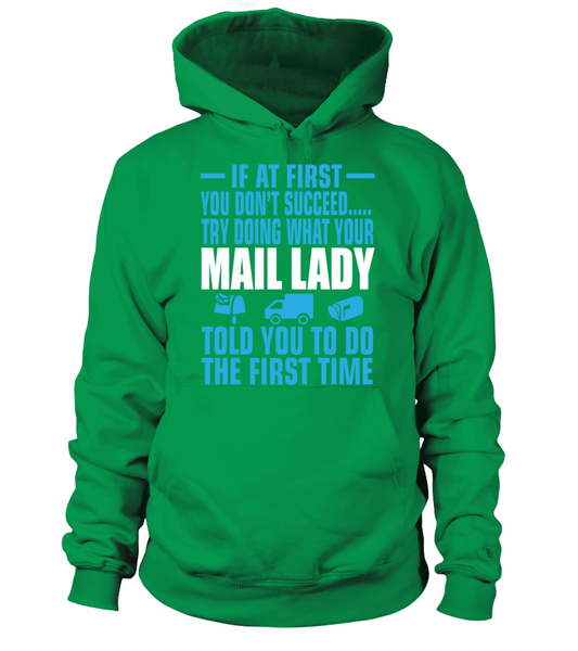 If At First Your Mail Lady Shirt - Giggle Rich - 2