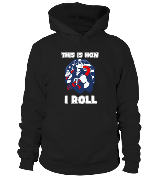 This Is How I Roll - Firefighters Shirt Shirt - Giggle Rich - 11