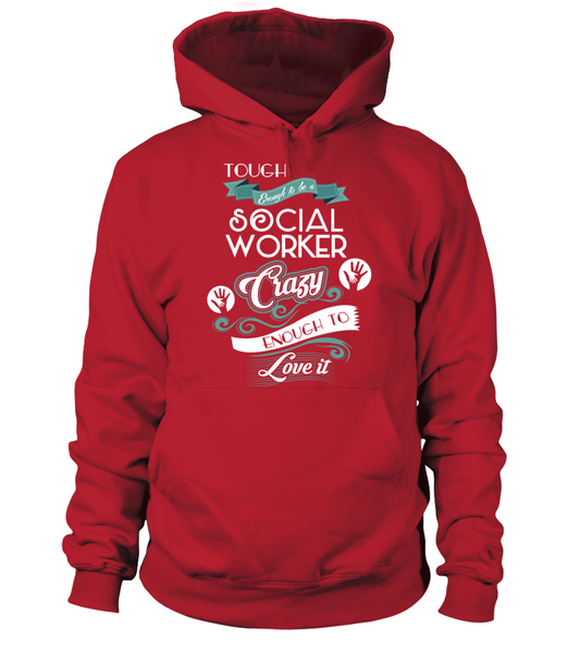 Tough Enough To Be A Social Worker Shirt - Giggle Rich - 5