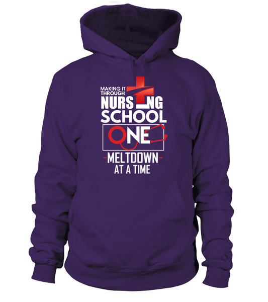 Nursing School One Meltdown At A Time Shirt - Giggle Rich - 4