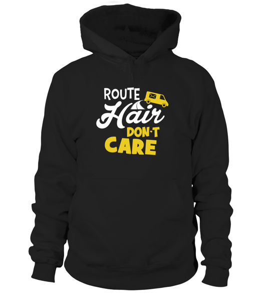 Route Hairs But Postal Workers Don't Care Shirt - Giggle Rich - 10