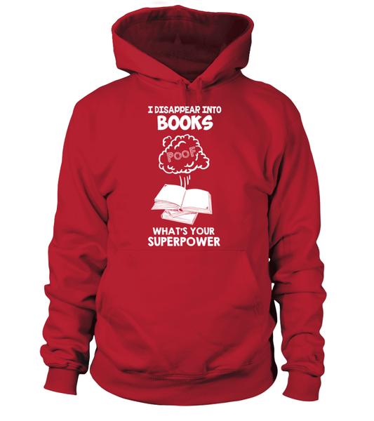 I Disappear Into Books - What's Your Superpower? Shirt - Giggle Rich - 3