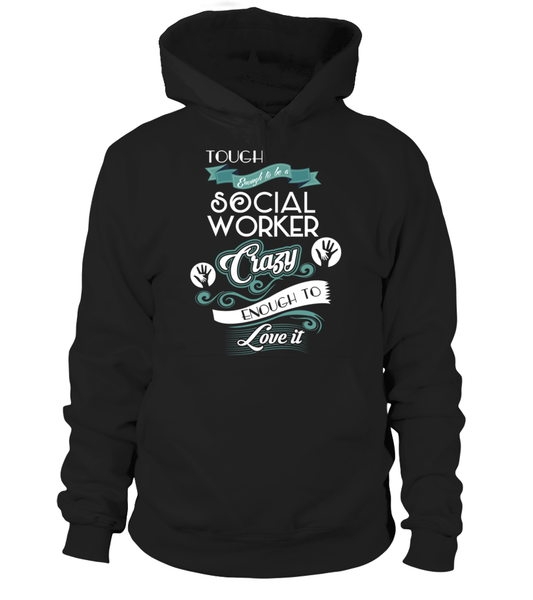 Tough Enough To Be A Social Worker Shirt - Giggle Rich - 8