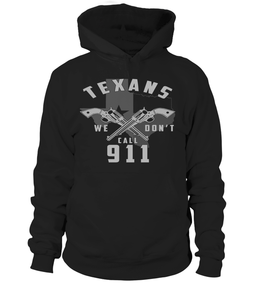 TEXANS - We Don't Call 911