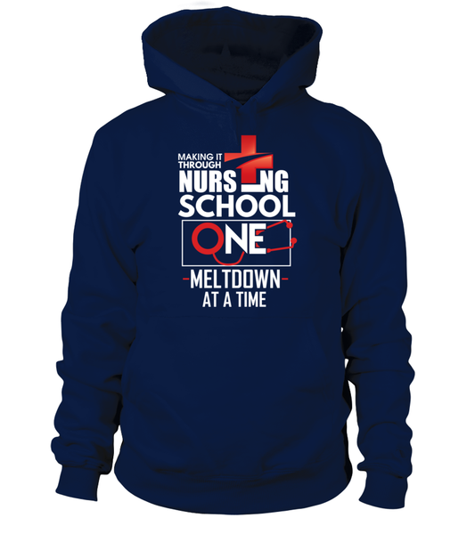 Nursing School One Meltdown At A Time Shirt - Giggle Rich - 6
