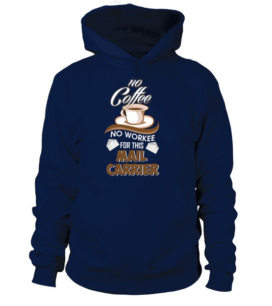 No Coffee For Mail Carrier Shirt - Giggle Rich - 7