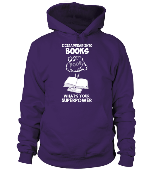 I Disappear Into Books - What's Your Superpower? Shirt - Giggle Rich - 10