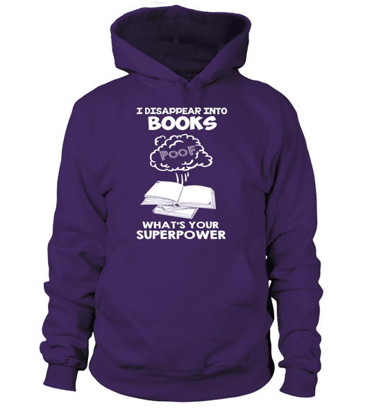 I Disappear Into Books - Whats Your Superpower