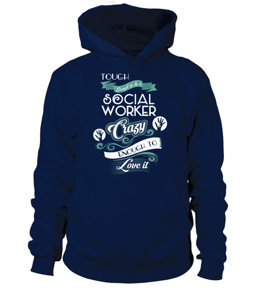 Tough Enough To Be A Social Worker Shirt - Giggle Rich - 7