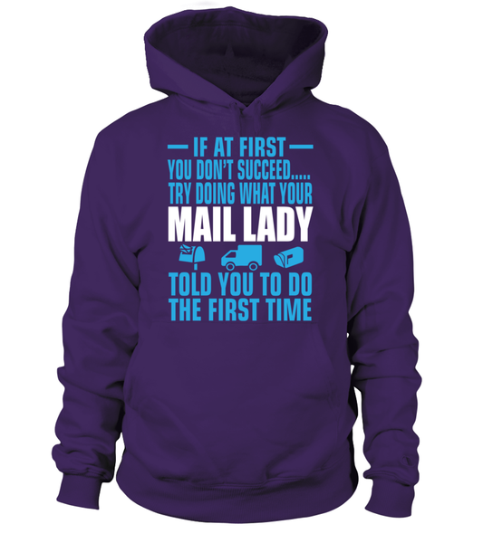 If At First Your Mail Lady Shirt - Giggle Rich - 1