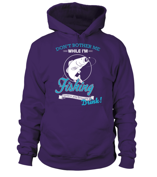 Don't Bother Me While I'm Fishing Shirt - Giggle Rich - 2