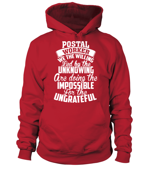 Postal Workers Ungrateful Shirt - Giggle Rich - 1