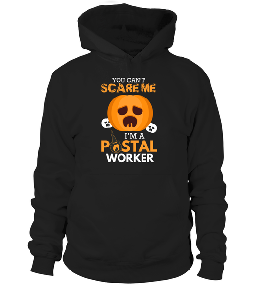 You Can't Scare Me I'm A Postal Worker Shirt - Giggle Rich - 1