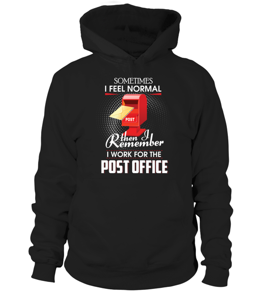 I Work For The Post Office Shirt - Giggle Rich - 17