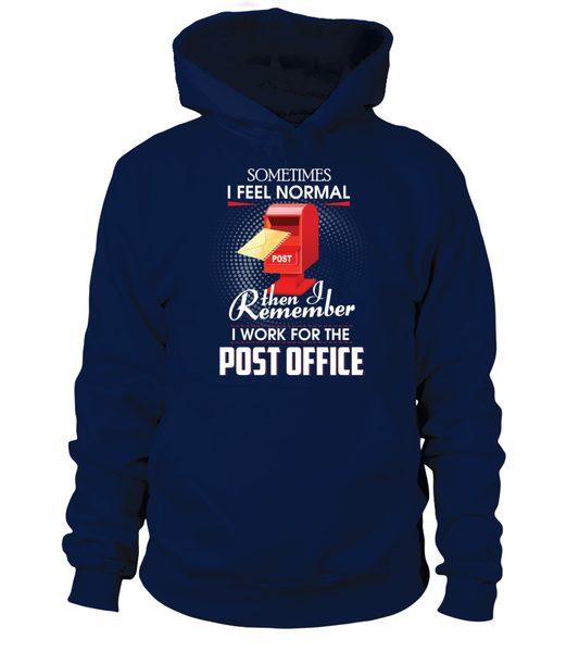 I Work For The Post Office Shirt - Giggle Rich - 16
