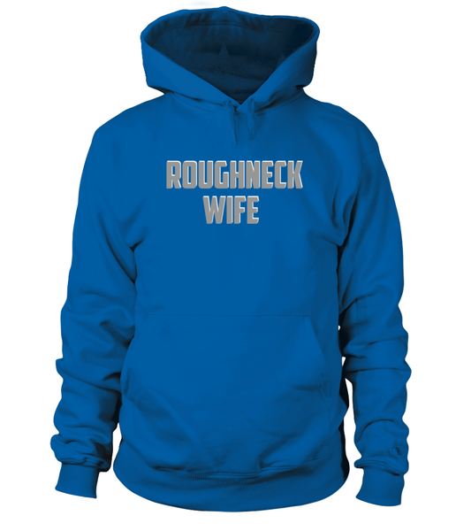 Roughneck Wife Waiting For Her Husband Shirt - Giggle Rich - 3