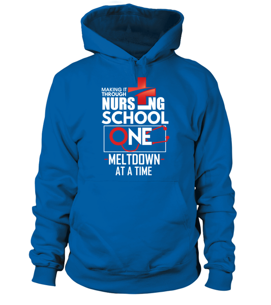 Nursing School One Meltdown At A Time Shirt - Giggle Rich - 5