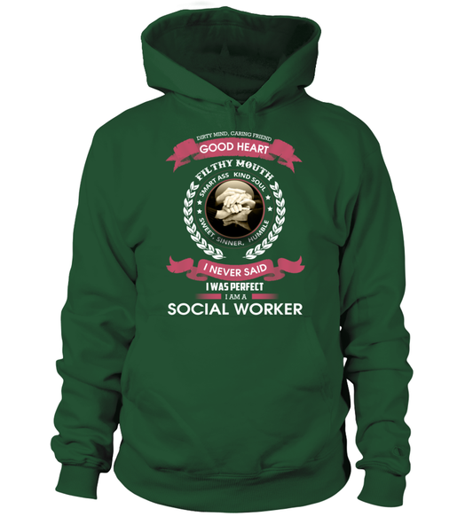 I Never Said I Was Perfect - I'm A Social Worker Shirt - Giggle Rich - 6