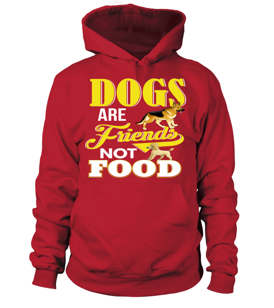 Dogs Are Friends Not Food