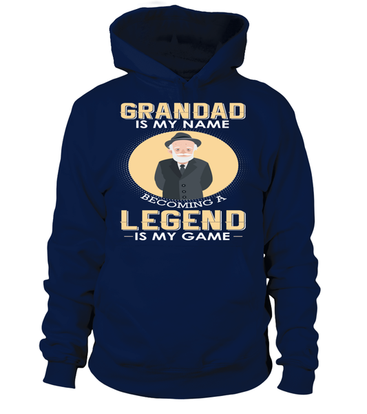 Grandad Is My Name Becoming A Legend Is My Game