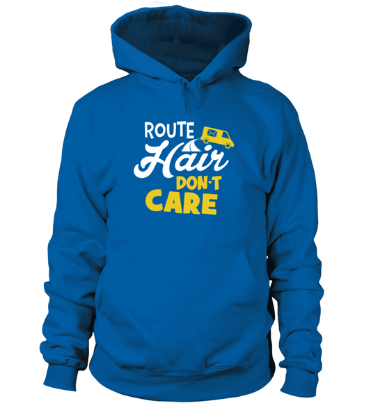 Route Hairs But Postal Workers Don't Care Shirt - Giggle Rich - 11