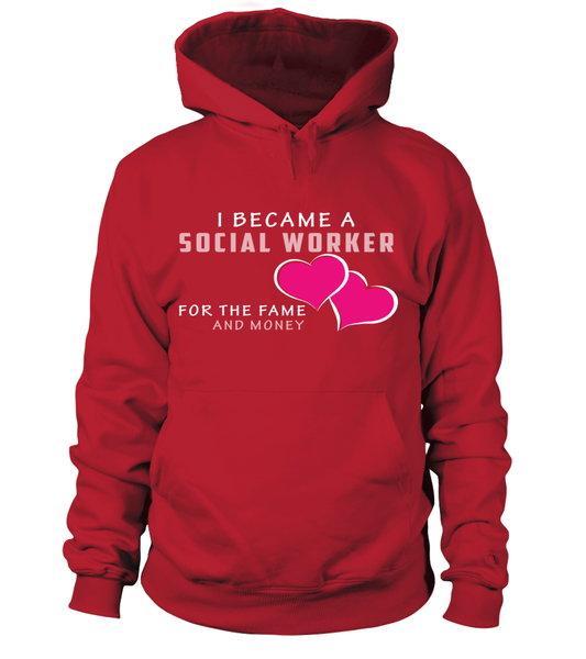I Became A Social Worker For The Fame And Money