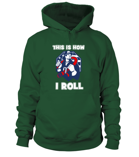 This Is How I Roll - Firefighters Shirt Shirt - Giggle Rich - 10