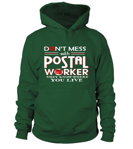 Don't Mess With Postal Worker They Know Where You Live