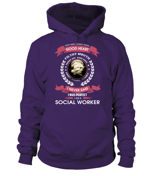 I Never Said I Was Perfect - I'm A Social Worker Shirt - Giggle Rich - 5