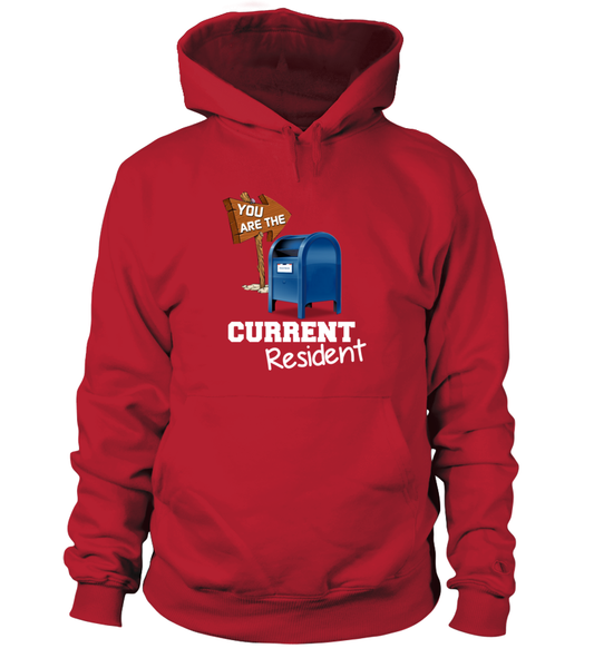 You Are The Current Resident - Postal Worker Shirt - Giggle Rich - 1