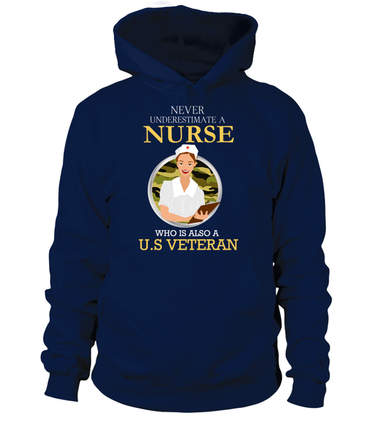 Never Underestimate A Nurse Who Is US Veteran Shirt - Giggle Rich - 7