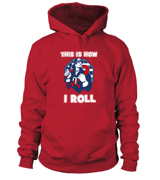This Is How I Roll - Firefighters Shirt Shirt - Giggle Rich - 13