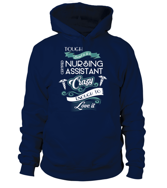 Tough Enough To Be A Certified Nursing Assistant Shirt - Giggle Rich - 8