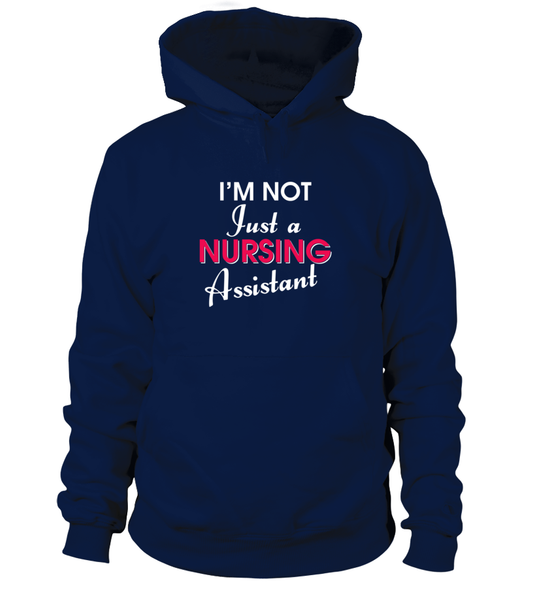 I'M Not Just A Nursing Assistant Shirt - Giggle Rich - 11