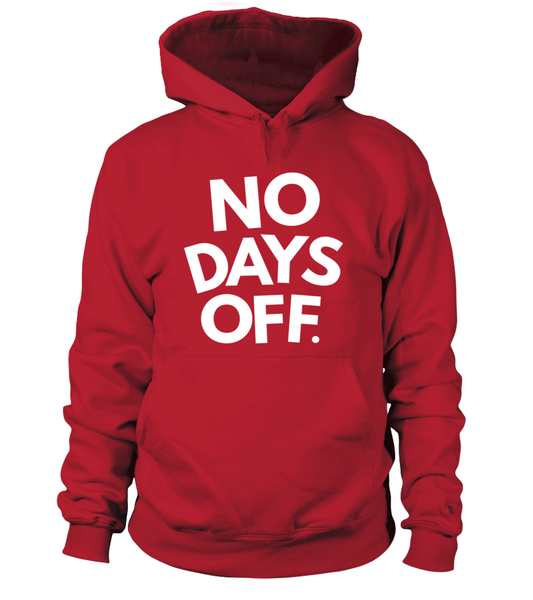 No Days OFF Shirt - Giggle Rich - 6