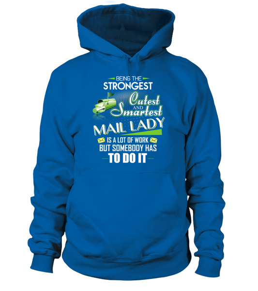 Cutest And Smartest Mail Lady Shirt - Giggle Rich - 16