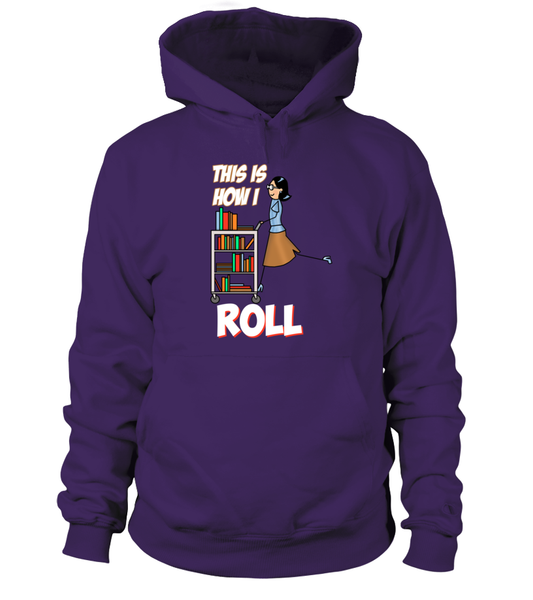This Is How I Roll Shirt - Giggle Rich - 10