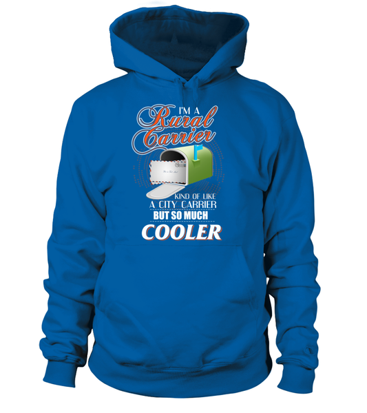 I'm A Rural Carrier But So Much Cooler Shirt - Giggle Rich - 3