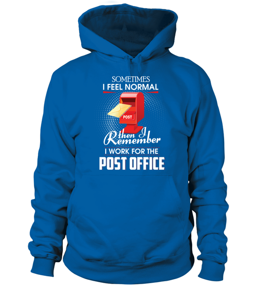 I Work For The Post Office Shirt - Giggle Rich - 15