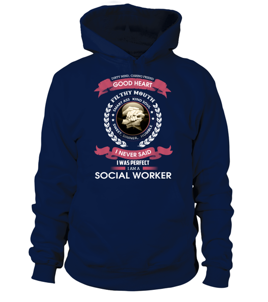 I Never Said I Was Perfect - I'm A Social Worker Shirt - Giggle Rich - 8