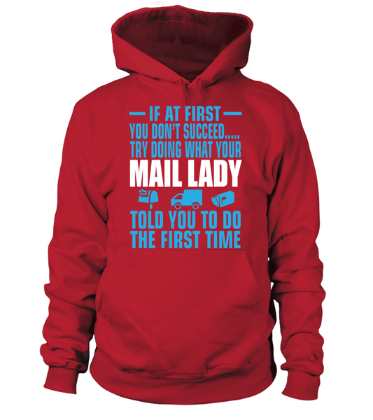 If At First Your Mail Lady Shirt - Giggle Rich - 3