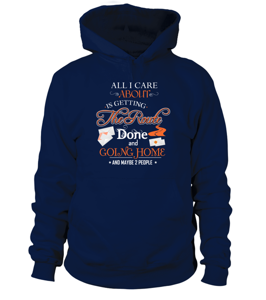 ALL I CARE ABOUT IS DELIVER MAIL AND GOING HOME Shirt - Giggle Rich - 3