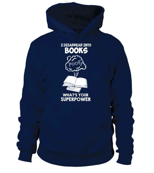 I Disappear Into Books - What's Your Superpower? Shirt - Giggle Rich - 2