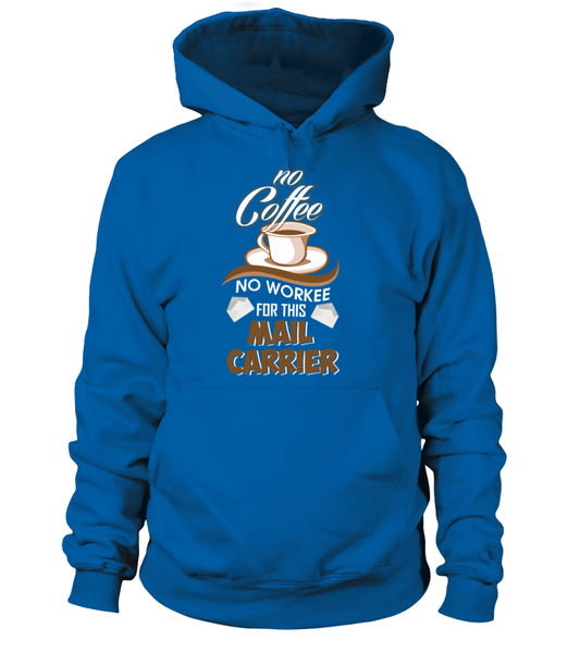 No Coffee For Mail Carrier Shirt - Giggle Rich - 9